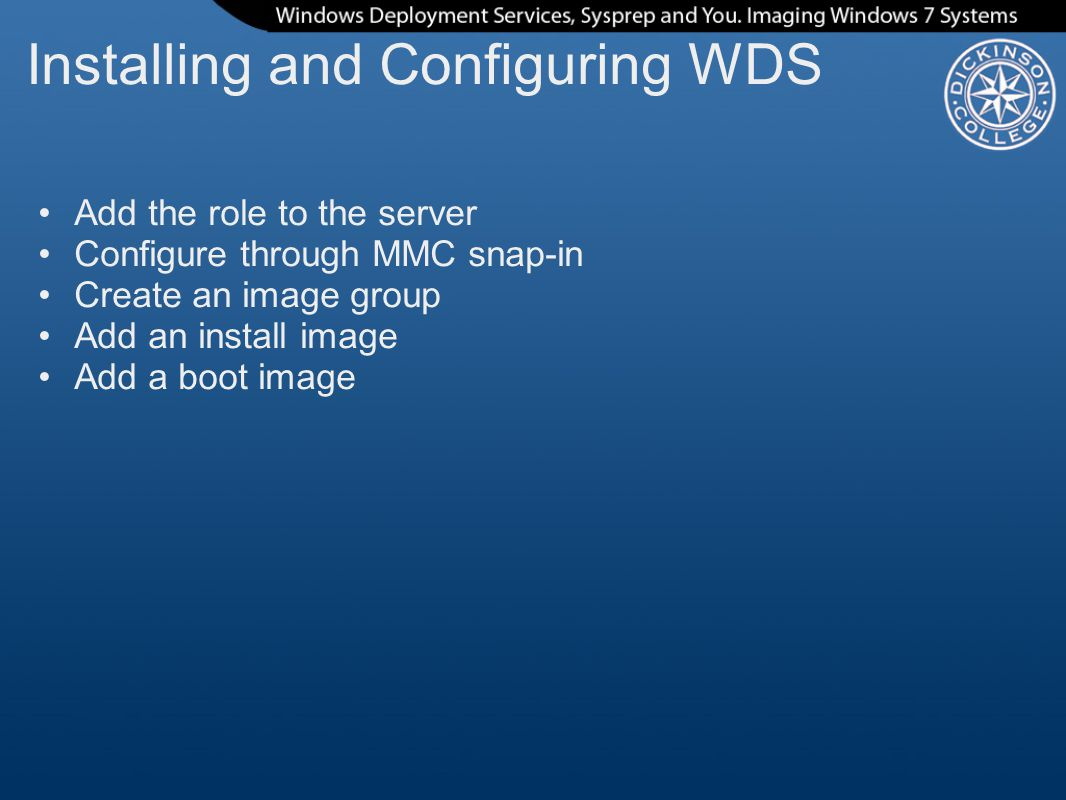 Installing and Configuring WDS