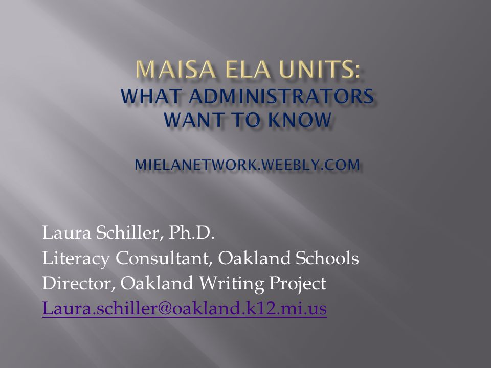 MAISA ELA Units: WHAT administrators want to know MIELANetwork. weebly