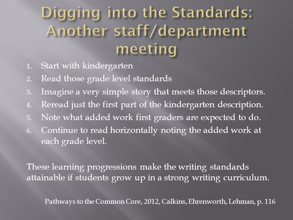Digging into the Standards: Another staff/department meeting