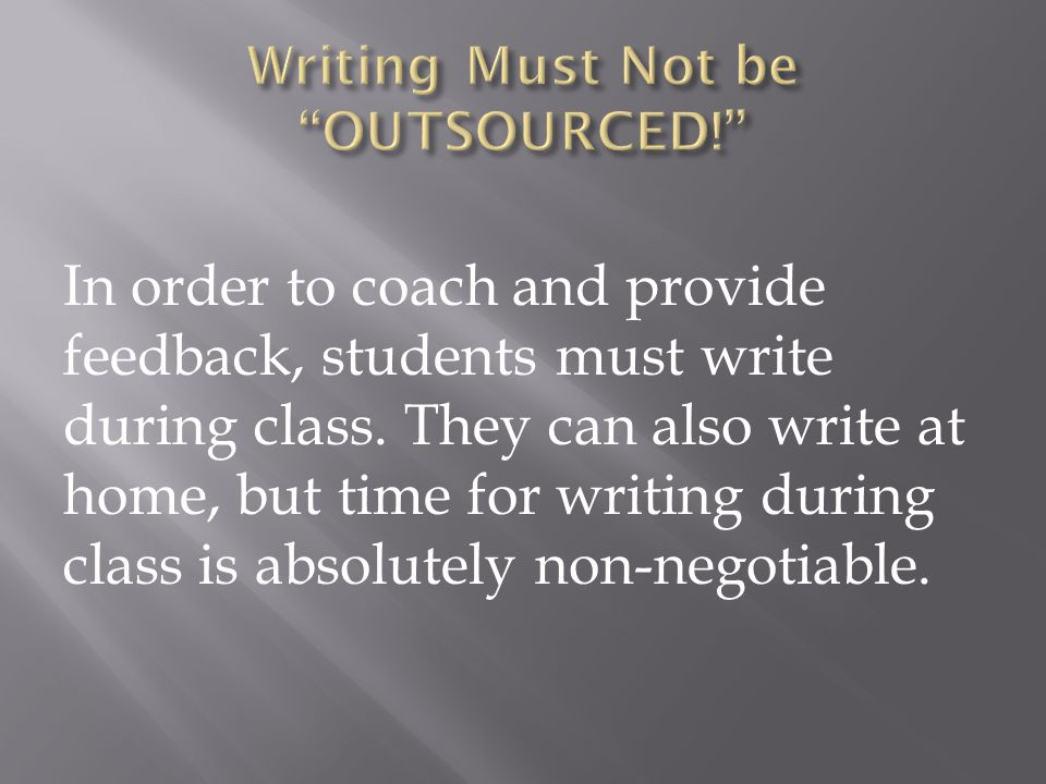Writing Must Not be OUTSOURCED!
