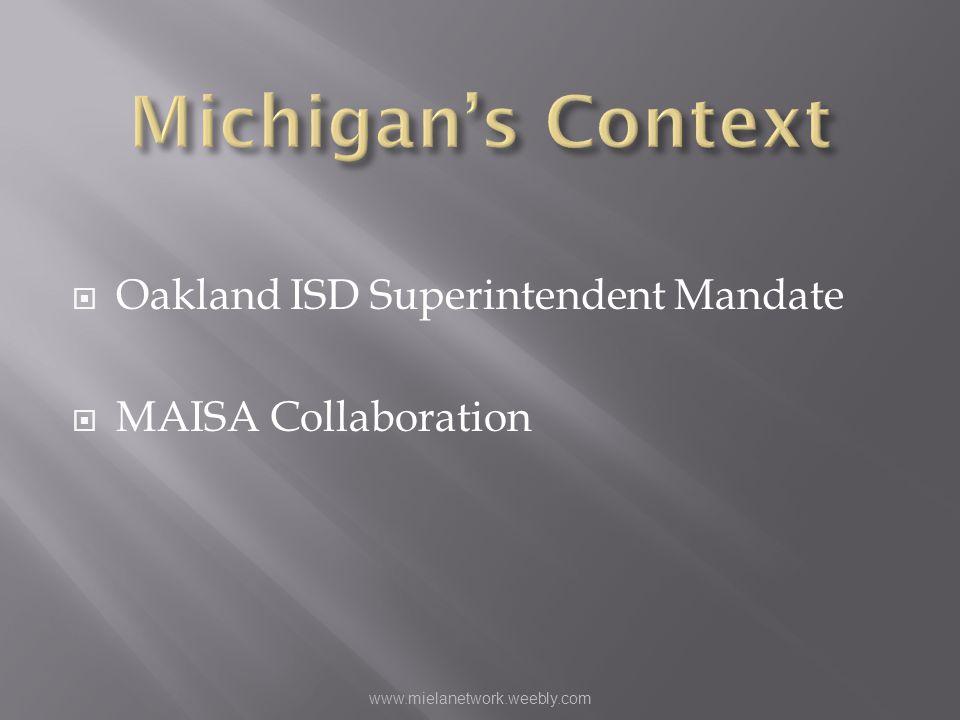 Michigan's Context Oakland ISD Superintendent Mandate