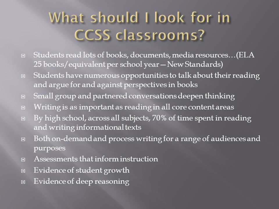 What should I look for in CCSS classrooms