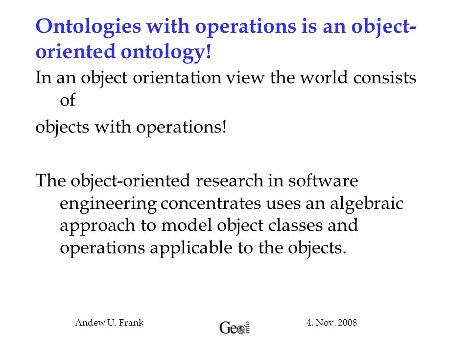 Ontologies with operations is an object-oriented ontology!