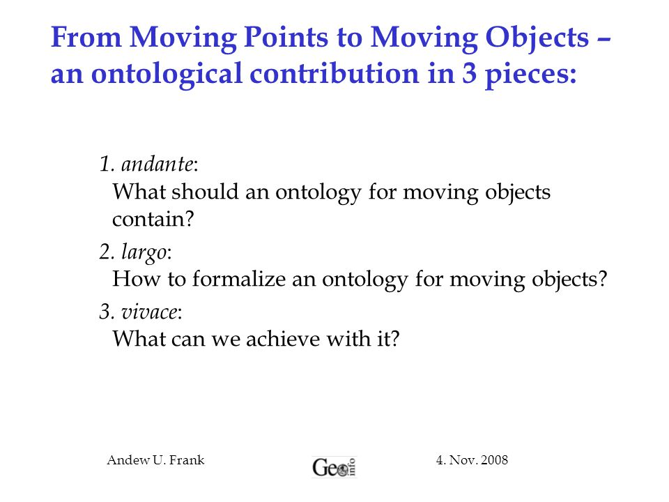 From Moving Points to Moving Objects – an ontological contribution in 3 pieces: