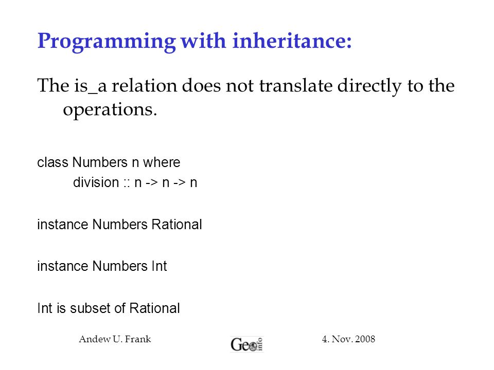 Programming with inheritance:
