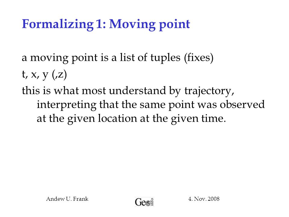 Formalizing 1: Moving point