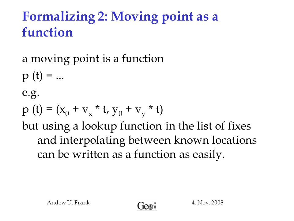 Formalizing 2: Moving point as a function