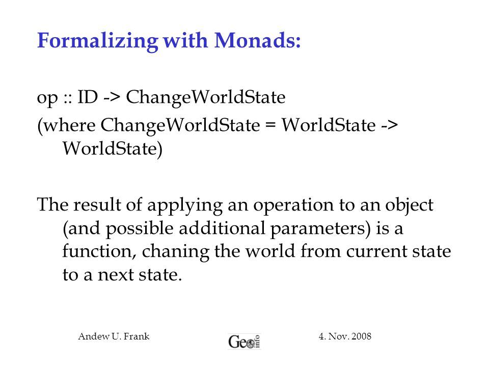 Formalizing with Monads: