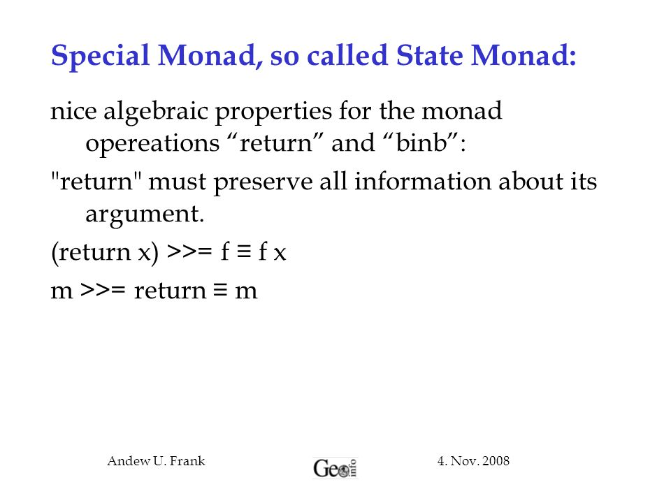 Special Monad, so called State Monad: