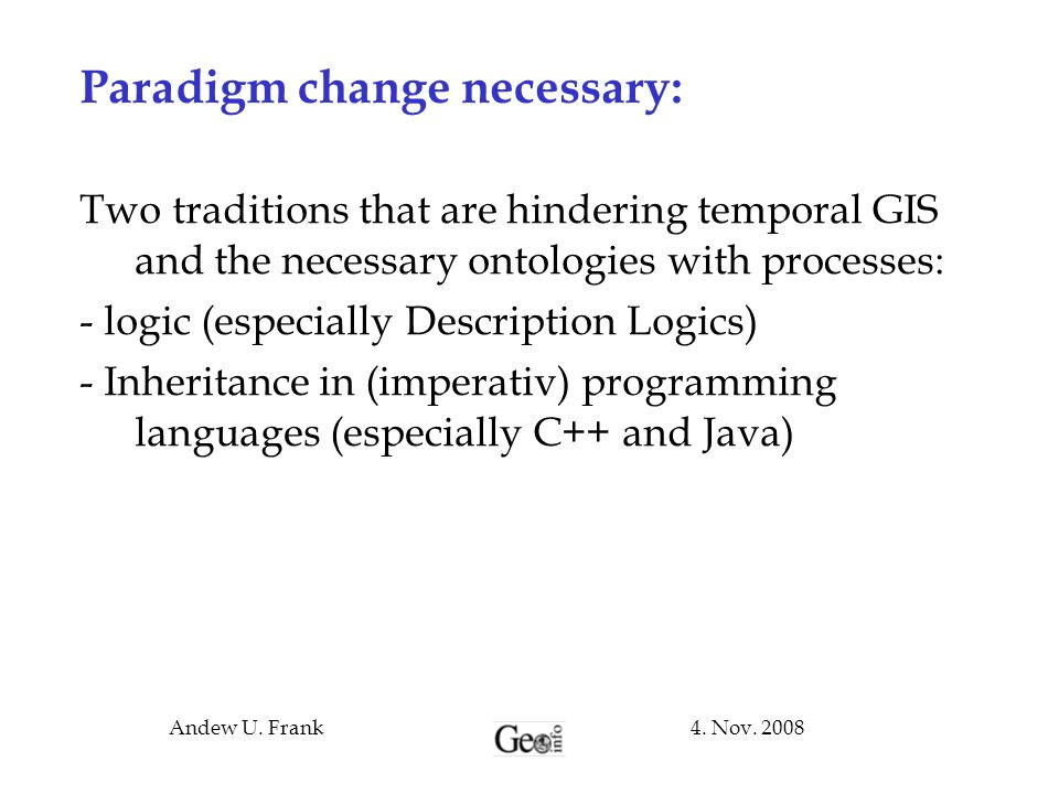 Paradigm change necessary: