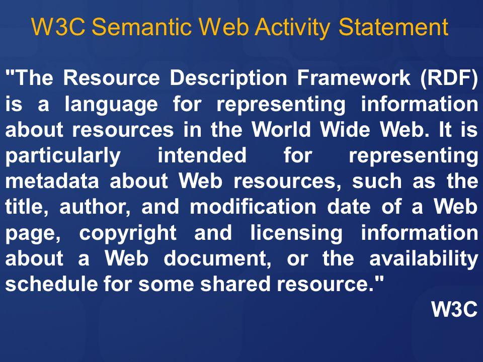 W3C Semantic Web Activity Statement