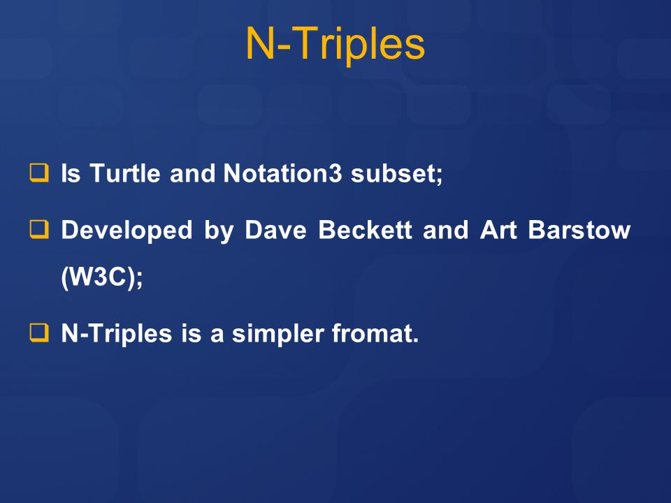 N-Triples Is Turtle and Notation3 subset;