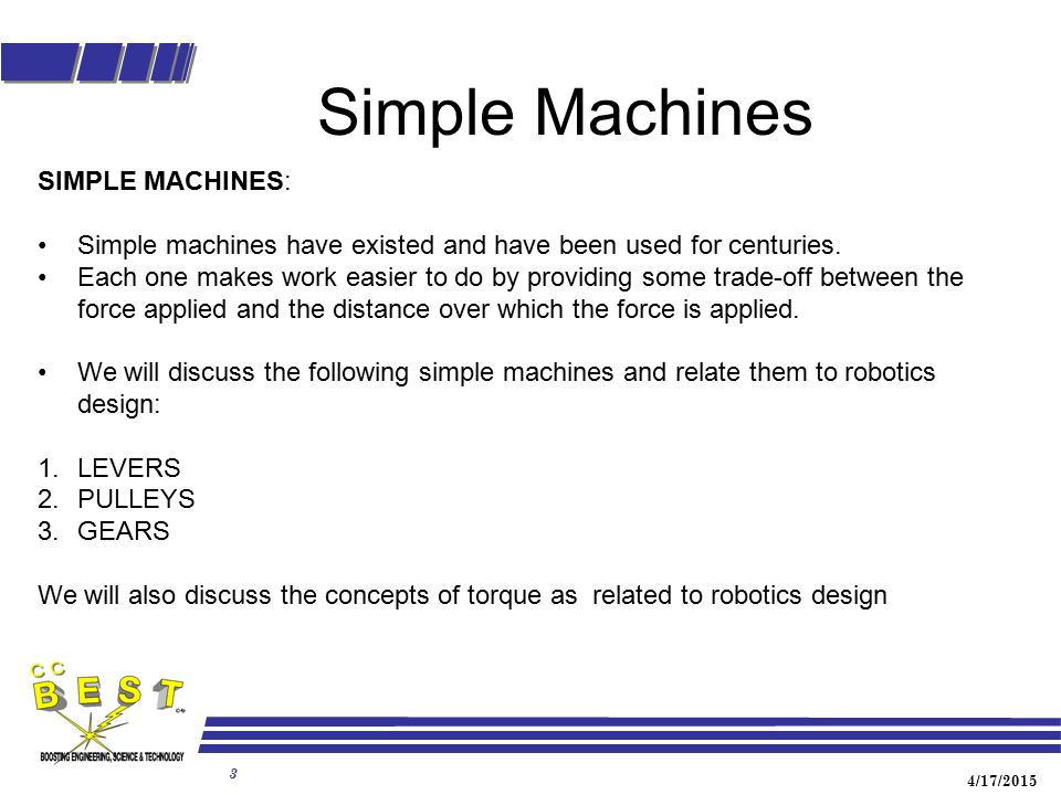Simple Machines SIMPLE MACHINES: