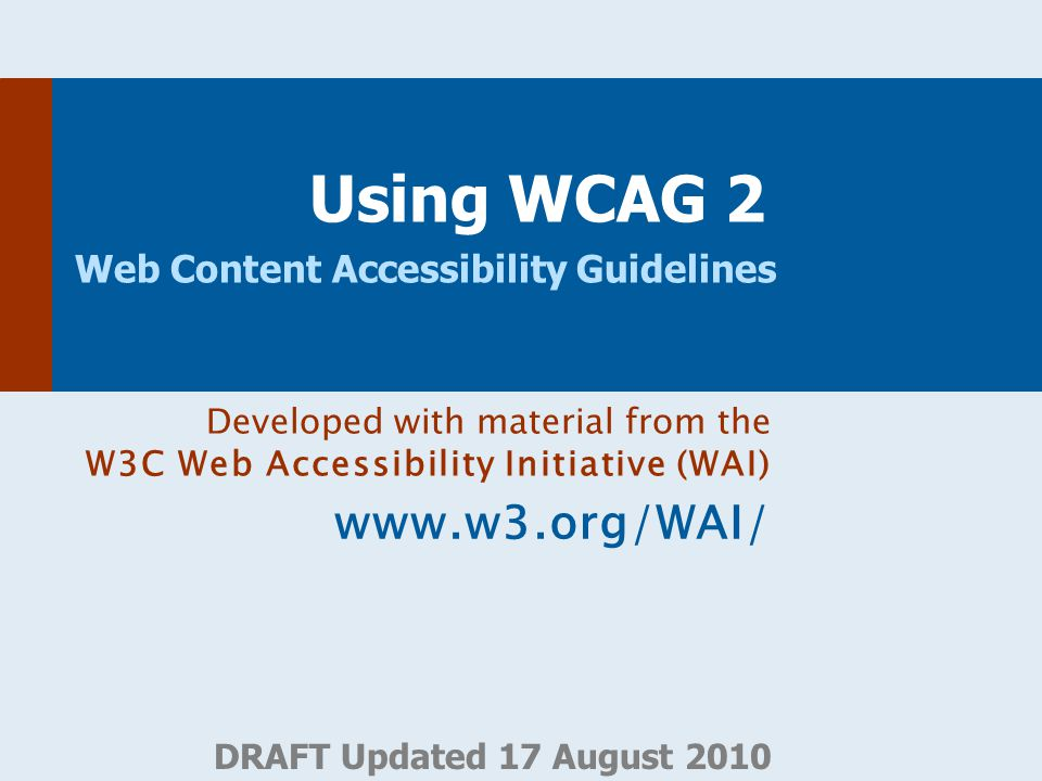Using WCAG 2 Web Content Accessibility Guidelines
