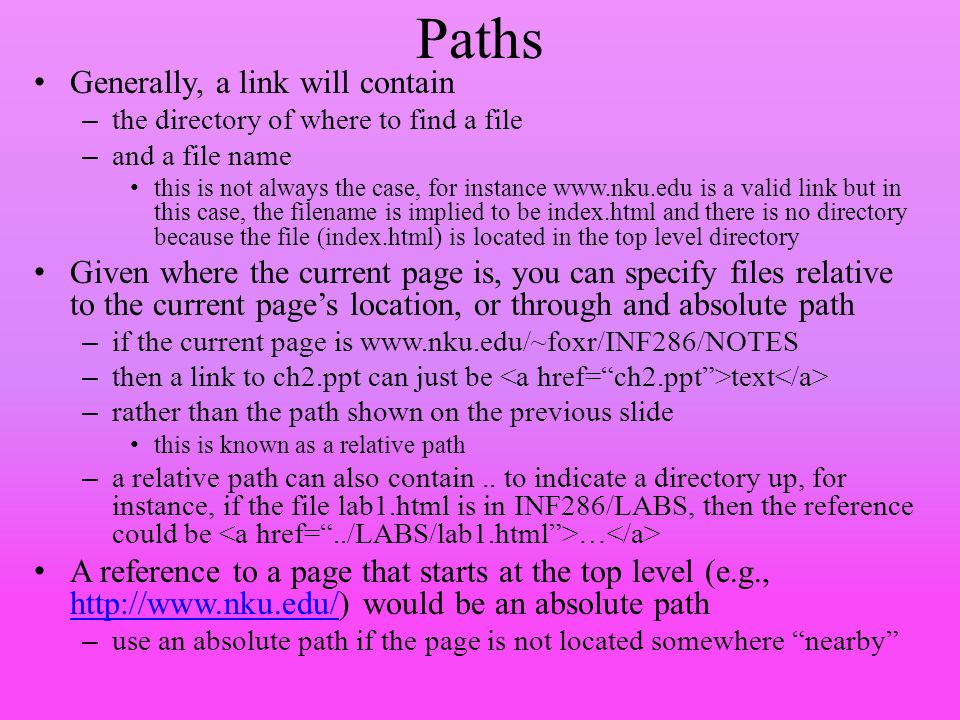 Paths Generally, a link will contain