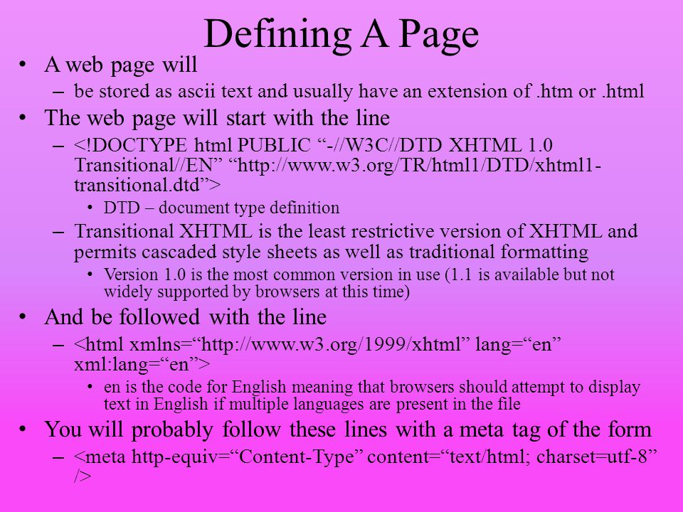 Defining A Page A web page will The web page will start with the line