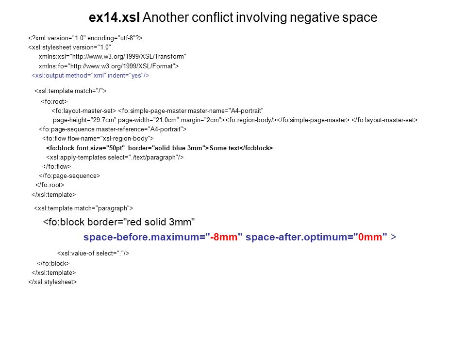 ex14.xsl Another conflict involving negative space