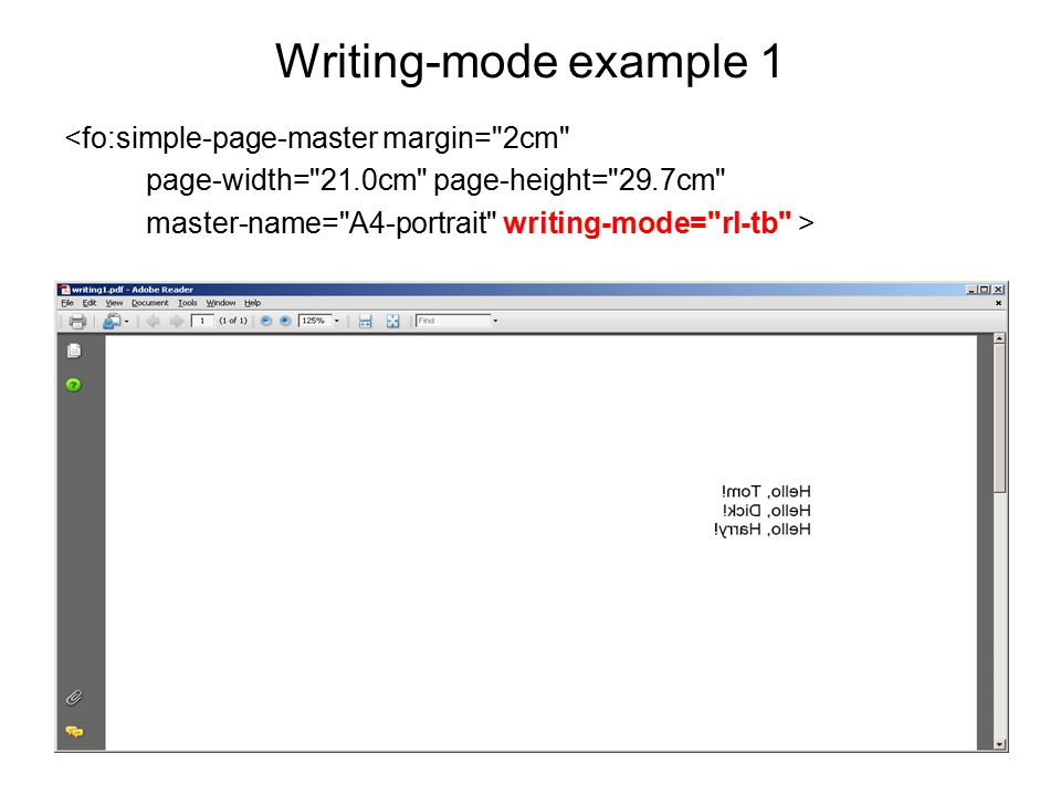 Writing-mode example 1 <fo:simple-page-master margin= 2cm