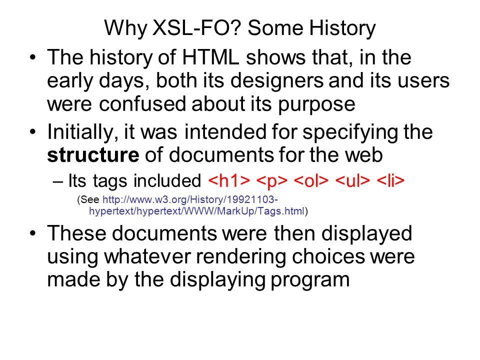 Why XSL-FO Some History
