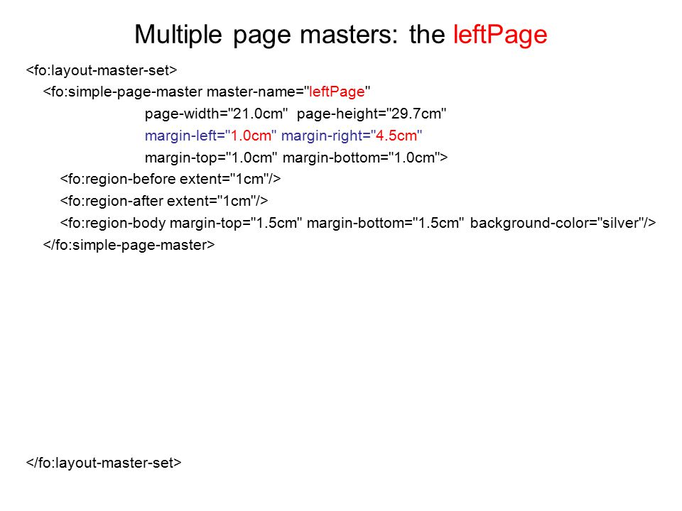 Multiple page masters: the leftPage