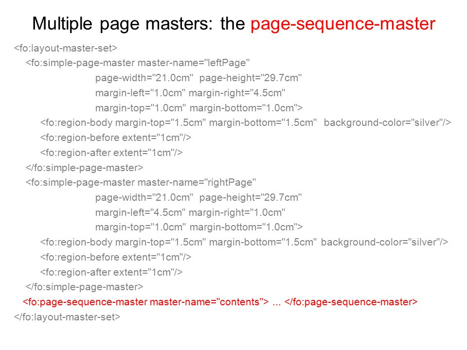 Multiple page masters: the page-sequence-master