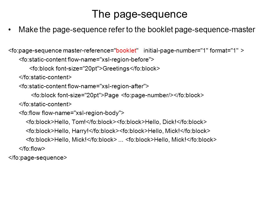 The page-sequence Make the page-sequence refer to the booklet page-sequence-master.