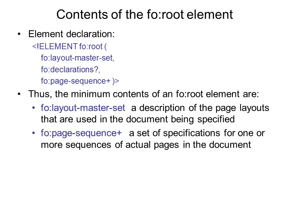 Contents of the fo:root element