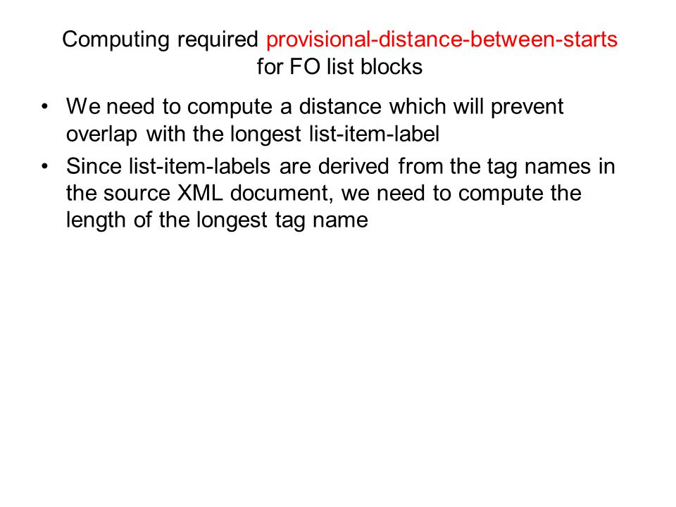 Computing required provisional-distance-between-starts for FO list blocks