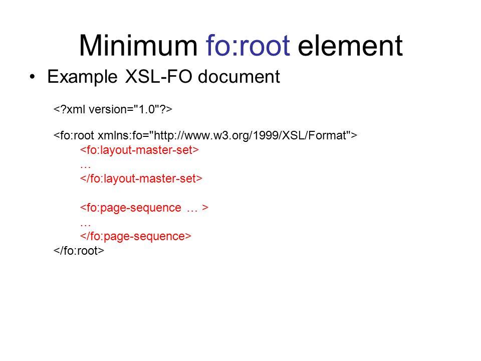 Minimum fo:root element