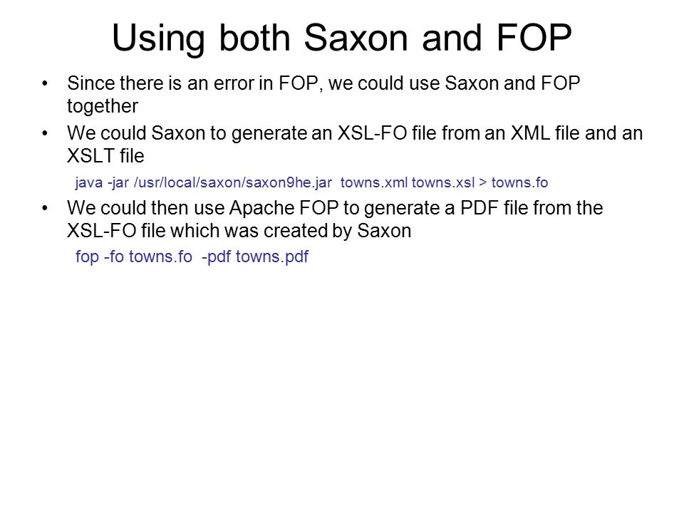 Using both Saxon and FOP