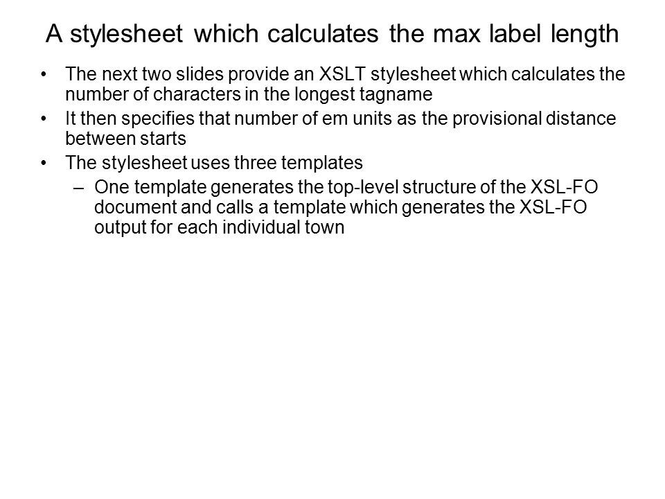 A stylesheet which calculates the max label length