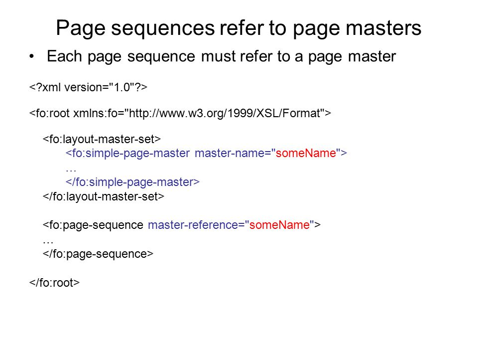 Page sequences refer to page masters