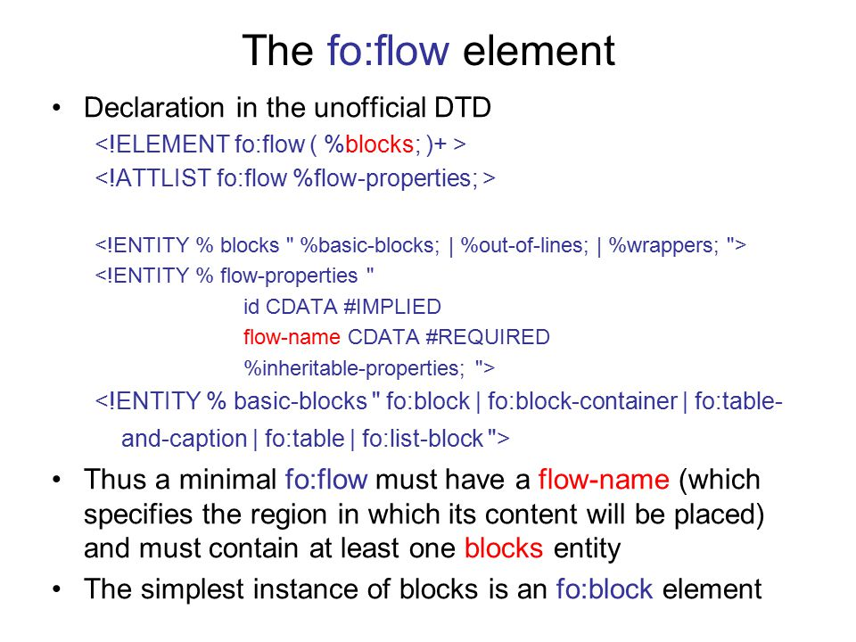 The fo:flow element Declaration in the unofficial DTD