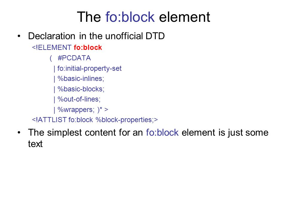 The fo:block element Declaration in the unofficial DTD