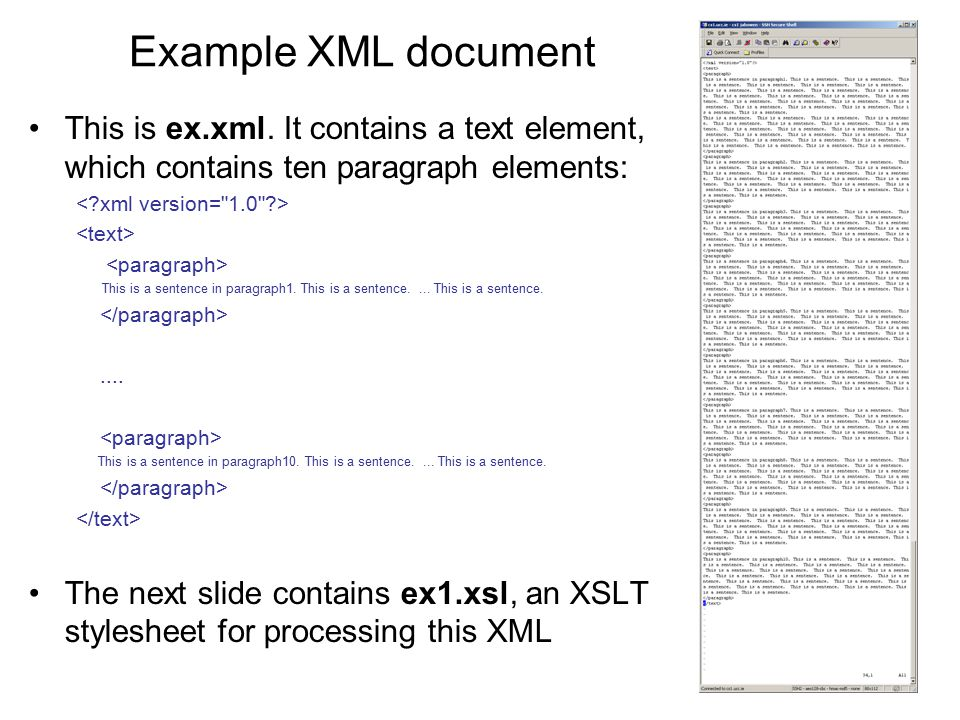 Example XML document This is ex.xml. It contains a text element, which contains ten paragraph elements: