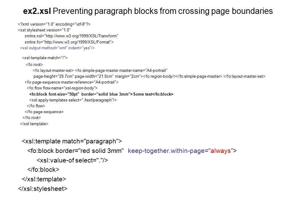 ex2.xsl Preventing paragraph blocks from crossing page boundaries