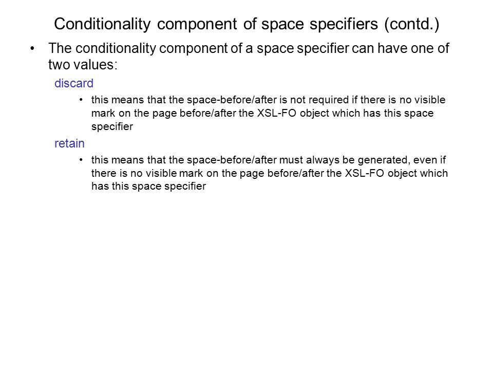 Conditionality component of space specifiers (contd.)
