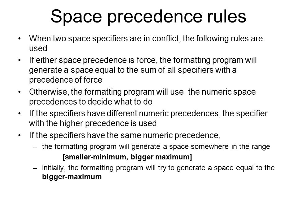 Space precedence rules
