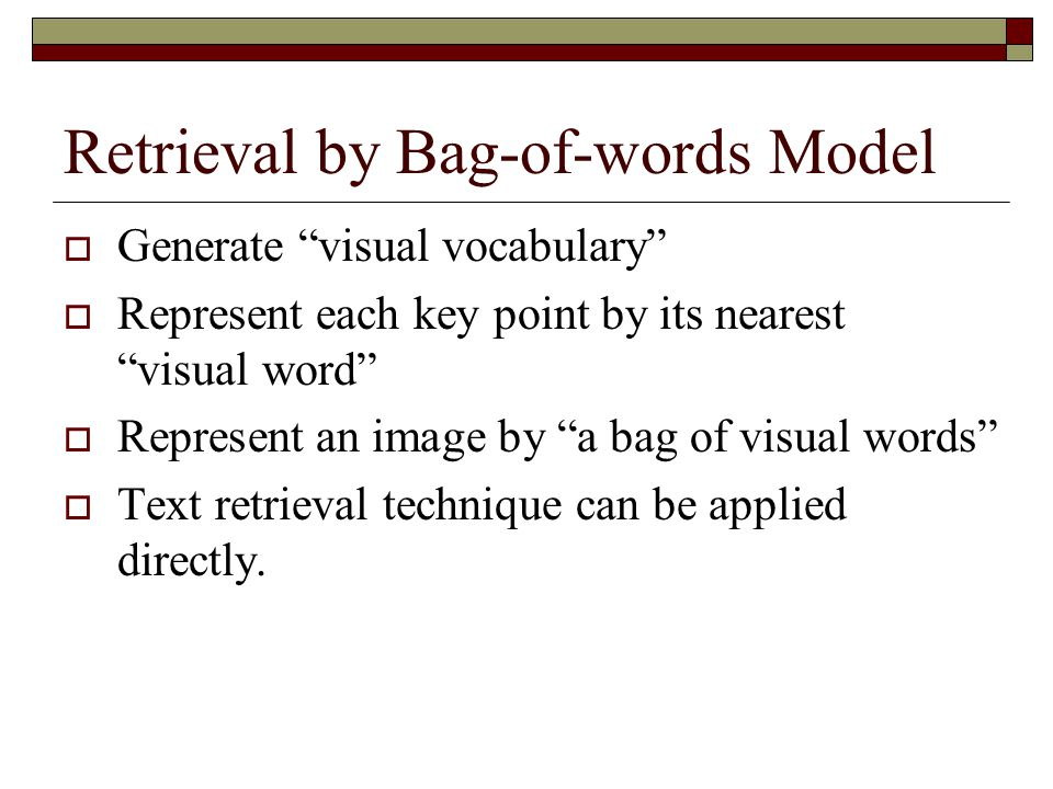 Retrieval by Bag-of-words Model