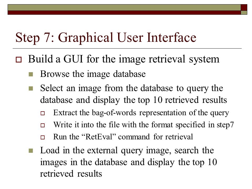 Step 7: Graphical User Interface