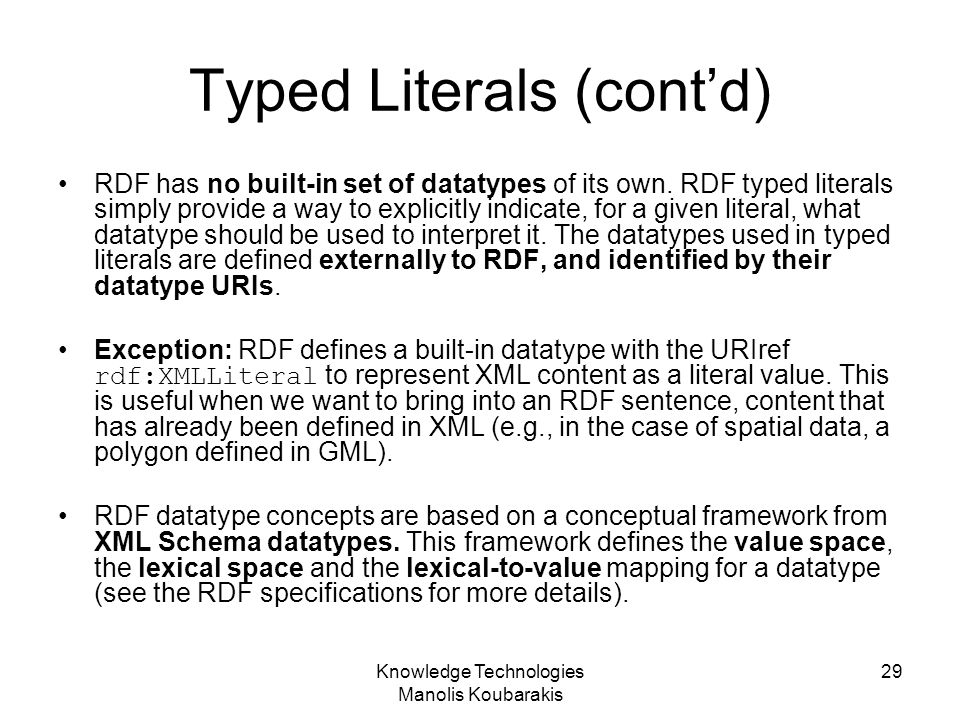Typed Literals (cont'd)