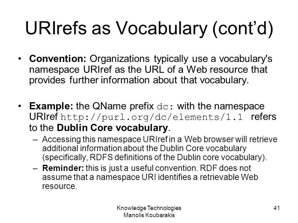 URIrefs as Vocabulary (cont'd)