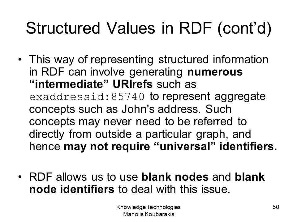 Structured Values in RDF (cont'd)