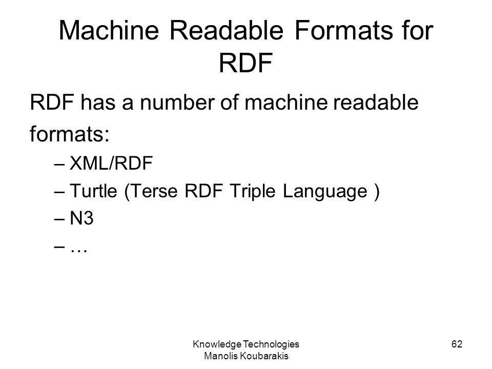 Machine Readable Formats for RDF
