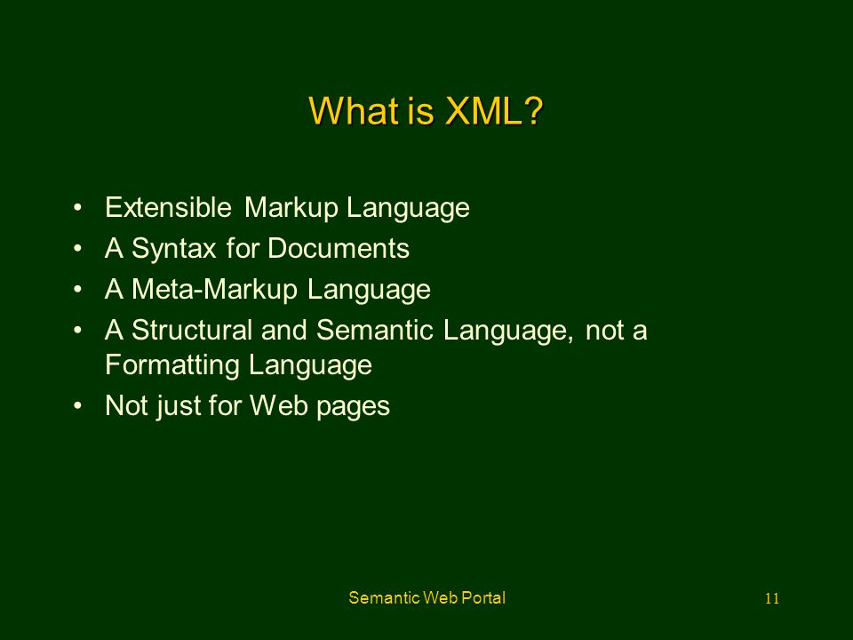 What is XML Extensible Markup Language A Syntax for Documents