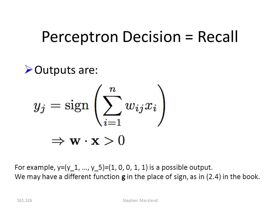 Perceptron Decision = Recall
