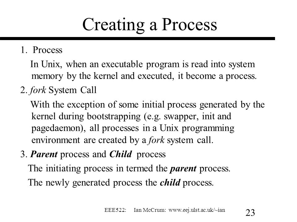 Creating a Process 1. Process