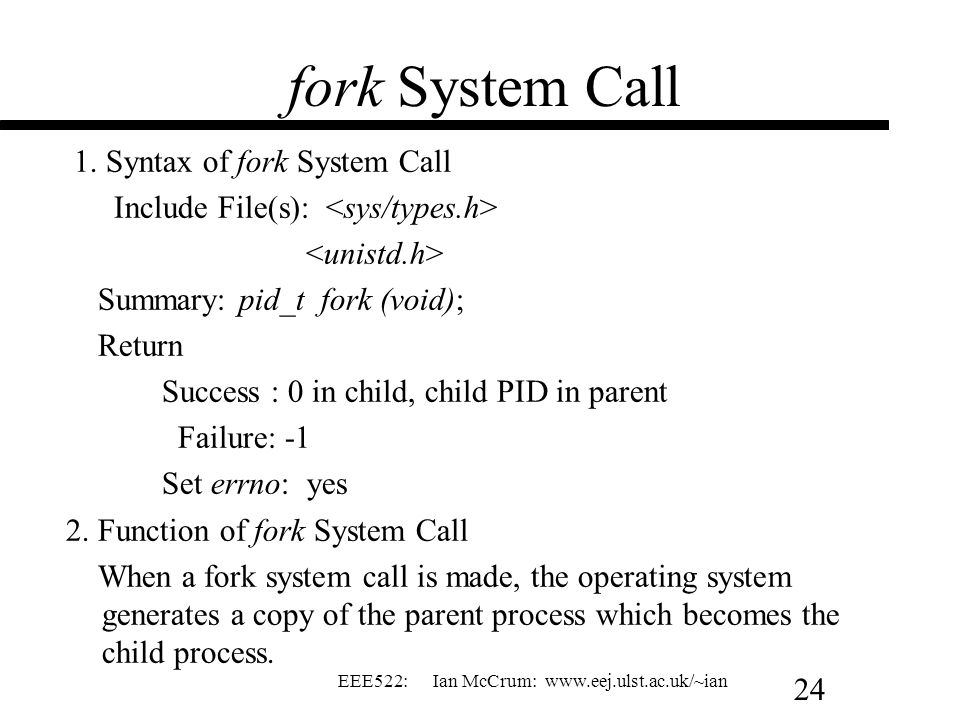 fork System Call 1. Syntax of fork System Call