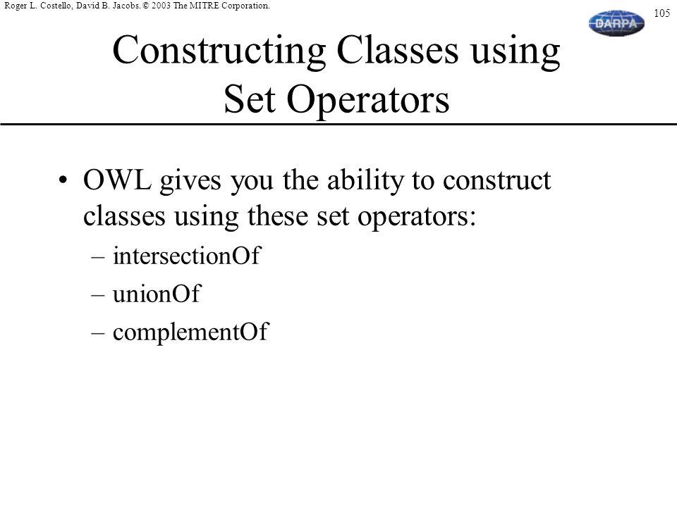 Constructing Classes using Set Operators