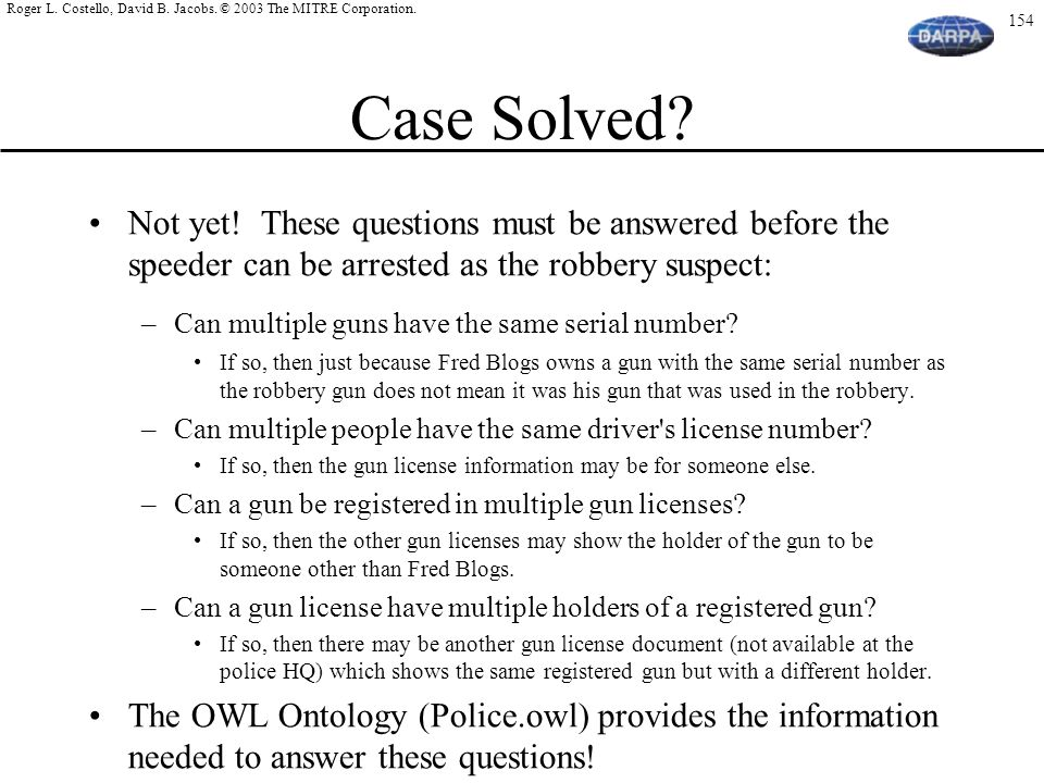 Case Solved Not yet! These questions must be answered before the speeder can be arrested as the robbery suspect: